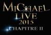 <7zoo7会員限定>LIVE DVD「MICHAEL LIVE 2015 第二章」FC限定版&通常版セット【W購入特典有】