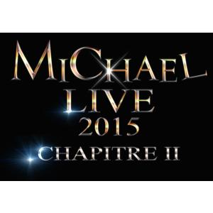 <Eternal会員限定>LIVE DVD「MICHAEL LIVE 2015 第二章」FC限定版&通常版セット【W購入特典有】