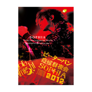 "【LIVE DVD】SOPHIA TOUR 2012「""rainbow wizard night""&""Peter pan Syndrome night""」"