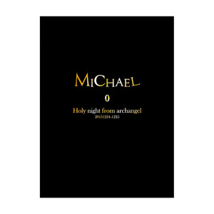 《7zoo7会員》LIVE DVD【MICHAEL LIVE 2013 Holy night from archangel 20131224-1225】<FC限定版>