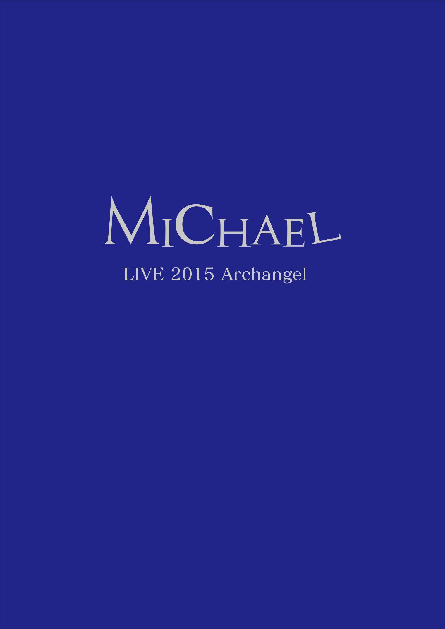 《7zoo7会員》LIVE DVD【MICHAEL LIVE 2015 Archangel】<FC限定版>★特典CD付★