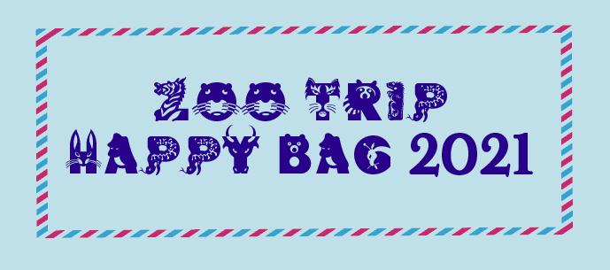 《zoo trip》Happy Bag 2021